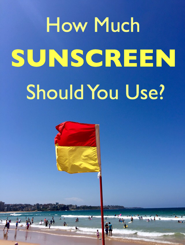 How Much Sunscreen Should You Use?