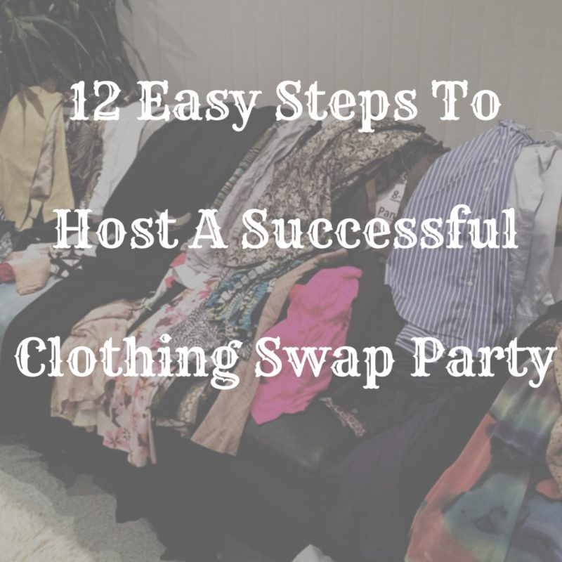 How To Host A Swap Party