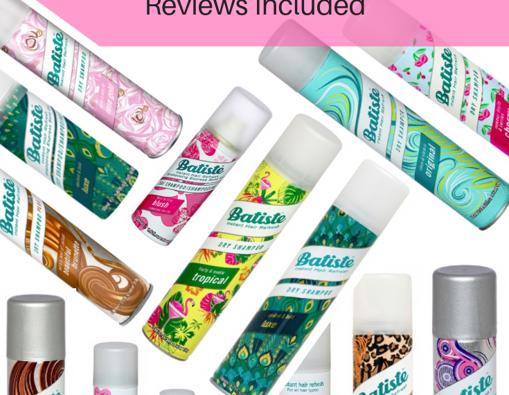 Complete Guide To Batiste Dry Shampoo Reviews Included