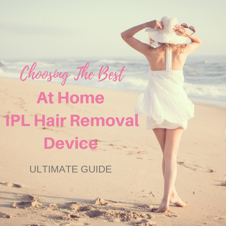 Choosing The Best At Home IPL Hair Removal Device Australia