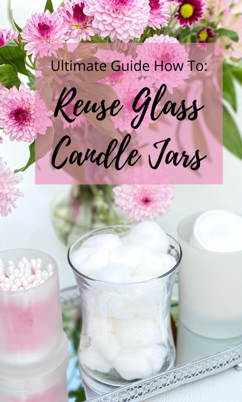 Reuse Glass Candle Jars